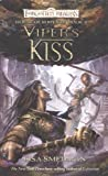 Viper's Kiss: House of Serpents, Book II