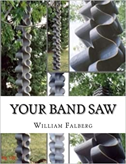 Book Your Band Saw: Why My Band Saws Are So Cool And Your Band Saw Sucks So Bad