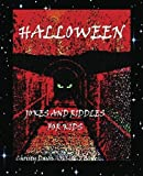Halloween Jokes and Riddles for Kids, Christy Davis, 1482767414