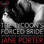 The Tycoon's Forced Bride | Jane Porter