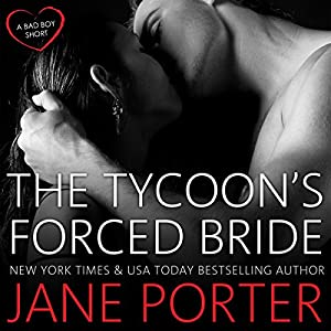 The Tycoon's Forced Bride Audiobook