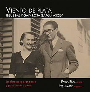 Viento De Plata: La Obra Para Piano Solo Y Para Canto Y Piano