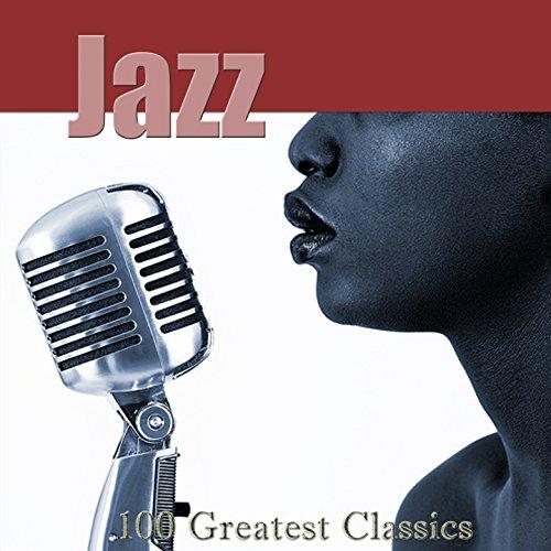 Jazz: 100 Greatest Classics (R...