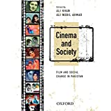 Cinema and Society: Film and Social Change in Pakistan
