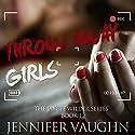 Throw Away Girls Audiobook by Jennifer Vaughn Narrated by Nicol Zanzarella