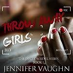 Throw Away Girls | Jennifer Vaughn