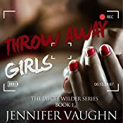 Throw Away Girls | Jennifer Vaughn