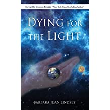 Dying For the Light