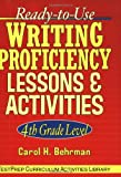 Ready-to-Use Writing Proficiency Lessons and Activities, Carol H. Behrman, 0130420123
