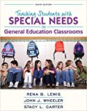 Teaching Students with Special Needs in General Education Classrooms, Loose-Leaf Version (9th Edition)