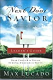 img - for Next Door Savior, Group Study: Leader's Guide book / textbook / text book