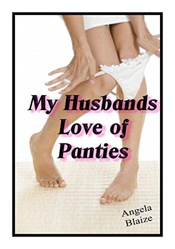Husbands panty fetish