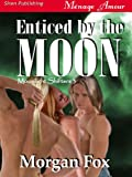 Enticed by the Moon [Moonlight Shifters 3] (Siren Publishing Menage Amour)