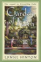 Garden of Faith by Lynne Hinton