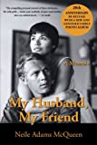 My Husband, My Friend, Neile Adams McQueen, 1425918182