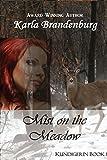 Mist on the Meadow (Kundigerin Book 1)