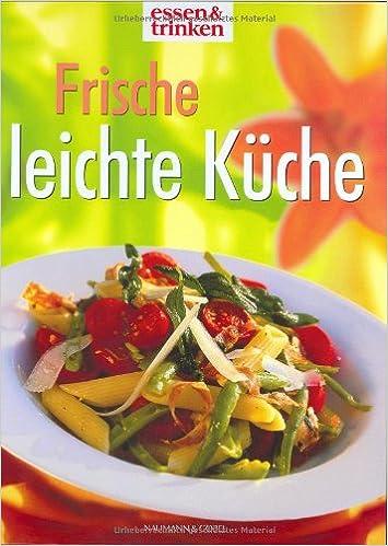 Frische Leichte Kuche Essen Und Trinken Christiane Bird