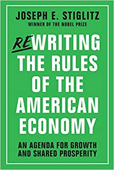 Book Rewriting the Rules of the American Economy: An Agenda for Growth and Shared Prosperity