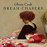 Dream Chasers | Gloria Cook