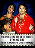 When Wrestling Was on the Marquee Vol. 3 - Dynamic Duo - DVD