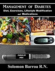 Management of Diabetes (Diet, Exercises, Lifestyle Modification and Medications)