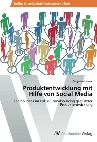 produktentwicklung-mit-hilfe-von-social-media-tchibo-ideas-im-fokus-crowdsourcing-gestutzter-produkt