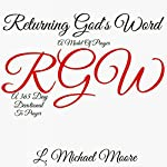 Returning God's Word: A Model Of Prayer | L Michael Moore