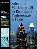 Sales and Marketing 101 for Real Estate Professionals in Texas, Grover, Chris, 141959589X