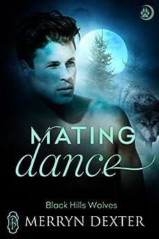 Mating Dance (Black Hills Wolves #50) by [Dexter, Merryn]