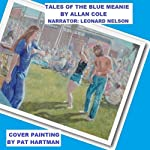 Tales of the Blue Meanie | Allan Cole