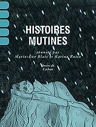 Histoires mutines par  Marie-Claire Blais