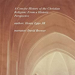 A Concise History of the Christian Religion