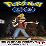 Pokemon Go: All of the Tips, Tricks, Hacks, Strategies and Much Needed Game Information! | Ben Abner