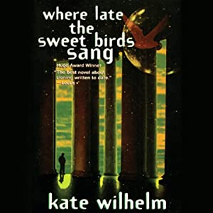 Where Late the Sweet Birds Sang Audiobook