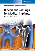 Bioceramic Coatings for Medical Implants: Trends and Techniques Front Cover