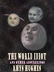 The World Idiot