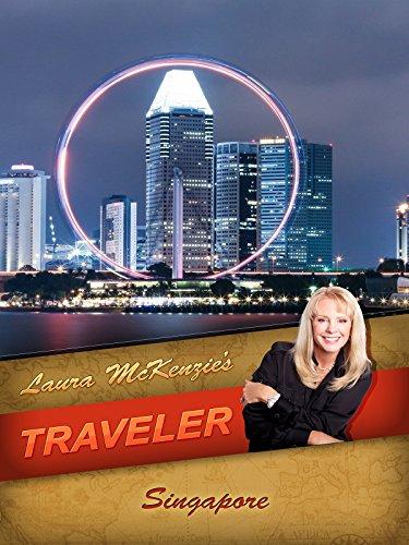 Laura McKenzie's Traveler - Singapore