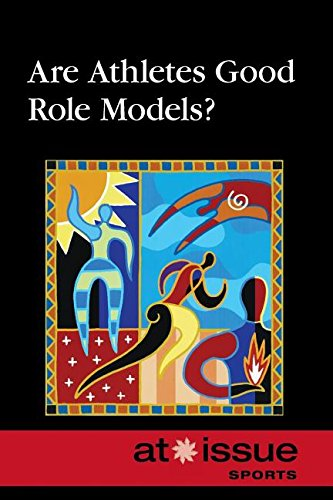 Are Athletes Good Role Models? (At Issue) ebook
