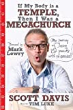 If My Body Is a Temple, Then I Was a Megachurch, Scott Davis, 0982328648