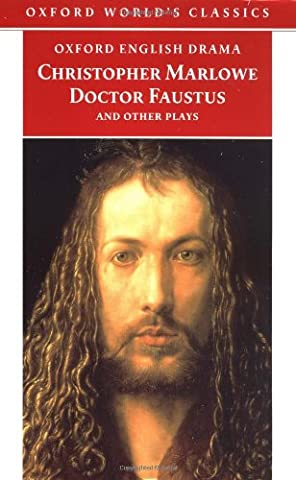 Doctor Faustus and Other Plays (Oxford World's Classics) (Parts I and II) (Faust Oxford World Classics)