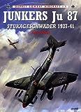 Junkers Ju 87 Stukageschwader 1937-41, John Weal, 1855326361