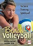 Beach-Volleyball: Training - Technik - Spielspaß