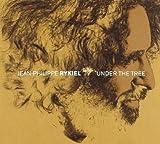 Under the Tree by Jean-Philippe Rykiel (2004-06-01)
