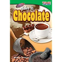 Make It: Chocolate (library bound)