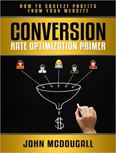 Conversion Rate Optimization Primer