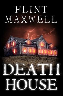 Death House: A Supernatural Horror Novel