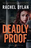 Deadly Proof (Atlanta Justice) by  Rachel Dylan in stock, buy online here