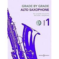 Grade by Grade - Alto Saxophone, Grade 1