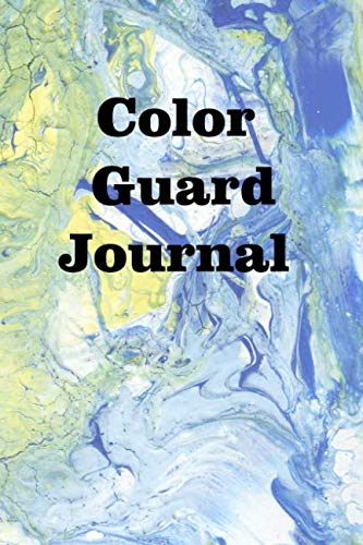 Color Guard Journal: Keep track of your color guard adventures