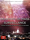 Weapons of Mass Surveillance